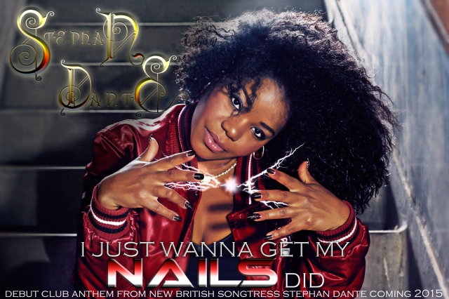 rising uk star Stephan Dante is set to hit big with her debut single 'Nails Did'