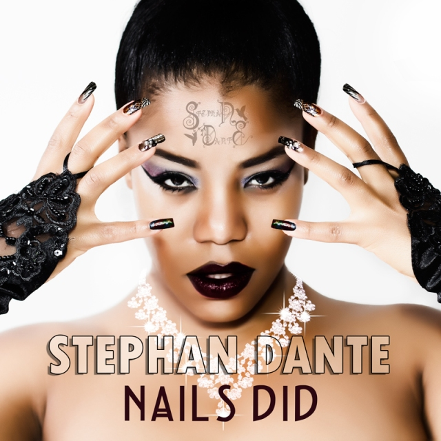 'Nails Did' the award winning viral favourite from Singer Songwriter Stephan Dante set for release on 25th January 2016