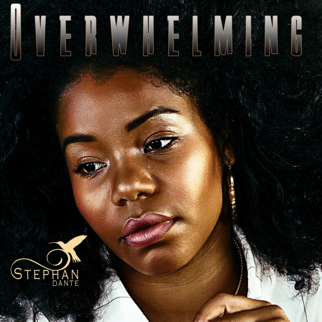 Download overwhelming the single from Stephan Dante.