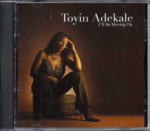 'I'll be moving on' by Toyin Adekale
